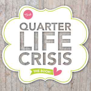 Quarte Life Crisis - The Book